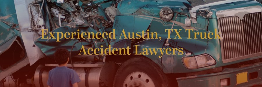 truck accident lawyers Austin TX